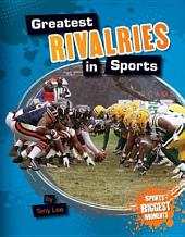 Greatest Rivalries in Sports