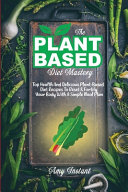 The Plant-Based Diet Mastery