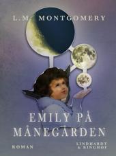 Emily på Månegården: Bind 1