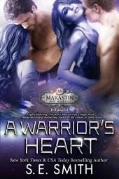 A Warrior's Heart: Marastin Dow Warriors Book 1.1