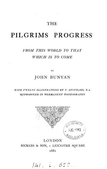 The pilgrims progress from this world to that which is to come  With 12 illustr  by T  Stothard PDF