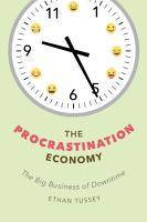 The Procrastination Economy PDF
