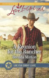 A Reunion For The Rancher Book PDF