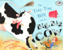The Tiny Tiny Boy And The Big Big Cow Book PDF
