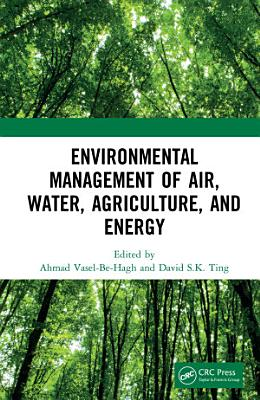Environmental Management of Air, Water, Agriculture, and Energy