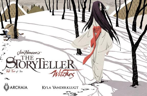 Jim Henson's Storyteller: Witches #2