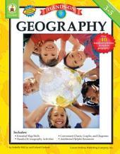 Hands-On Geography, Grades 3 - 5