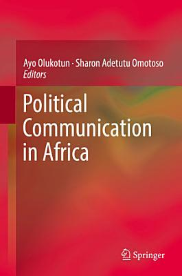 Political Communication in Africa PDF