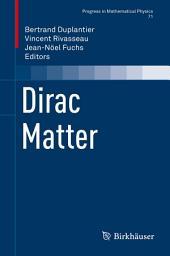 Dirac Matter