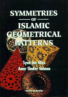 Symmetries of Islamic Geometrical Patterns PDF