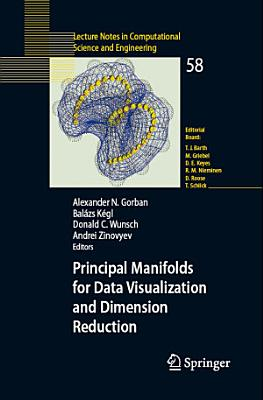 Principal Manifolds for Data Visualization and Dimension Reduction PDF
