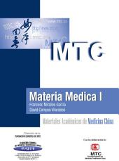Materia Médica I: Materiales Académicos de Medicina China