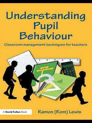 Understanding Pupil Behaviour