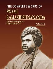 The Complete Works of Swami Ramakrishnananda: Volume 2