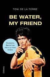 Be water my friend PDF