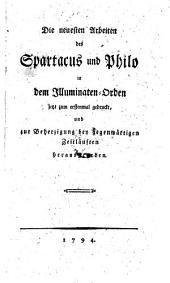 """""""Die"""" neuesten Arbeiten ... in dem Illuminaten-Orden, jetzt zum erstenmal gedruckt und ... herausgegeben"""