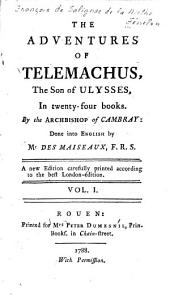 The Adventures of Telemachus, the Son of Ulysses: In Twenty Four Books, Volume 1