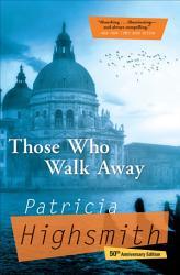 Those Who Walk Away Book PDF