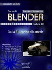 Corso di Blender. Livello 6: Dalla blueprint alla mesh