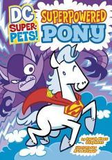 Superpowered Pony