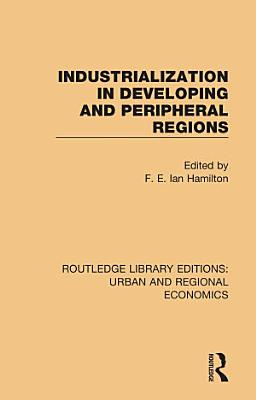 Industrialization in Developing and Peripheral Regions