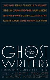 Ghost Writers: Us Haunting Them