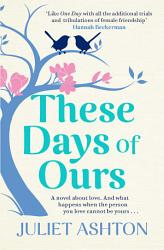 These Days Of Ours PDF
