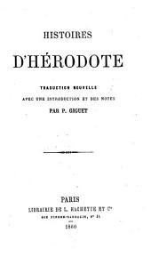 Histoires d'Hérodote. Traduction nouvelle, avec une introduction et des notes par P. Giguet