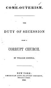 Come-outerism: The Duty of Secession from a Corrupt Church