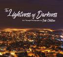 The Lightness of Darkness Book