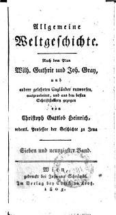 Allgemeine Weltgeschichte: Sieben und neunzigster Band, Band 97