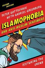 Islamophobia and Anti-Muslim Sentiment