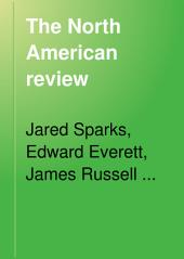 The North American Review: Volume 115