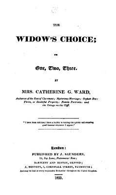 The widow's choice, or, One, two, three