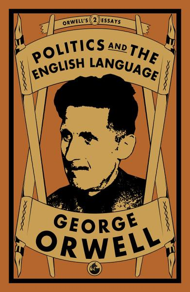 Download Politics and the English Language Book