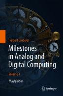 Milestones in Analog and Digital Computing