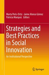 Strategies and Best Practices in Social Innovation: An Institutional Perspective