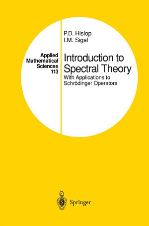 Introduction to Spectral Theory