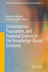 Globalization  Population  and Regional Growth in the Knowledge Based Economy PDF