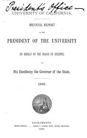 Report of the President of the University on Behalf of the Regents