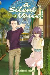 A Silent Voice: Volume 4
