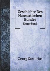 Geschichte Des Hanseatischen Bundes