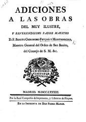 Adiciones á las obras del ... D. Pr. B. G. F. y M., etc