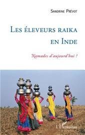 Les éleveurs Raika en Inde: Nomades d'aujourd'hui ?