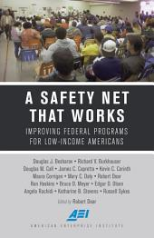 A Safety Net That Works: Improving Federal Programs for Low-Income Americans