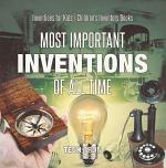 Most Important Inventions Of All Time | Inventions for Kids | Children's Inventors Books