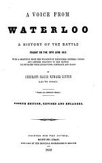 A voice from Waterloo ... Fourth edition, revised and enlarged