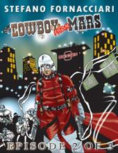 Cowboy from Mars: Episode 2 of 3