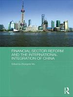 Financial Sector Reform and the International Integration of China PDF