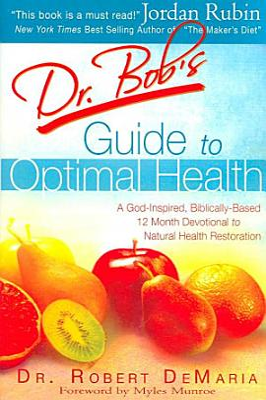 Dr  Bob s Guide to Optimal Health PDF